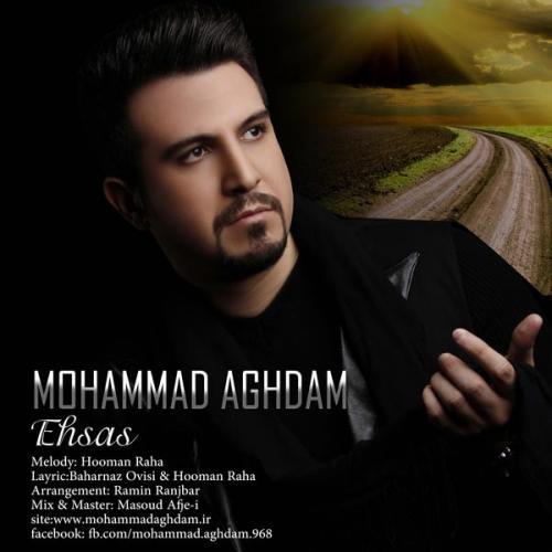 دانلود آهنگ محمد اقدم احساس