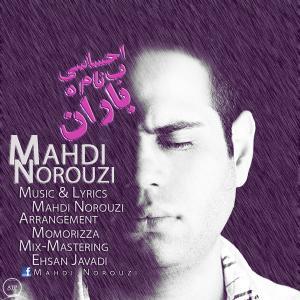Mahdi Norouzi – Ehsasi Be Name Baran