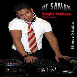 Dj Saman – Eshghe Penhon