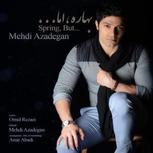 Mehdi Azadegan – Bahare Ama