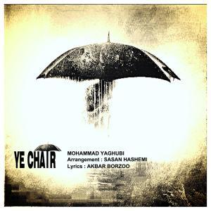 Mohammad Yaghoubi – Ye Chatr
