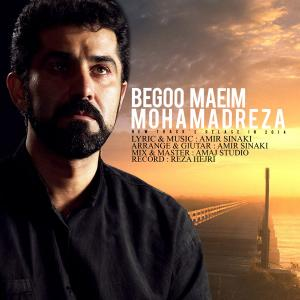 Mohammadreza – Begoo Maeim