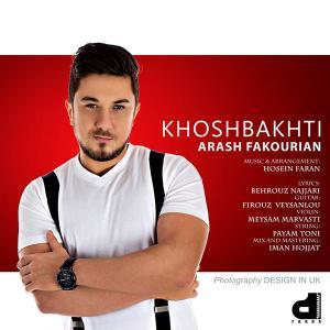Arash Fakourian – Khoshbakhti