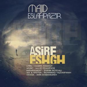 Majid Eslahpazir – Asire Eshgh
