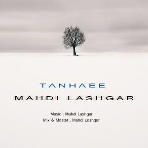 Mehdi Lashgar – Tanhaei