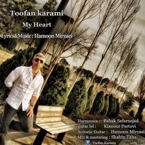 Toofan Karami – My Heart