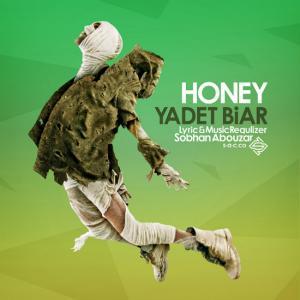 Honey – Yadet Biar