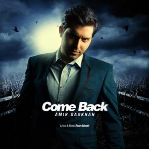 Amir Dadkhah – Come Back