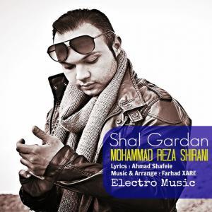 Mohammad Reza Shirani – Shal Gardan