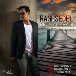 Reza Aliabadi – Raghse Del