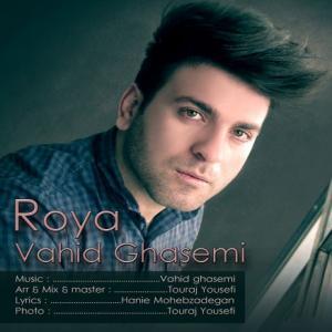 Vahid Ghasemi – Roya