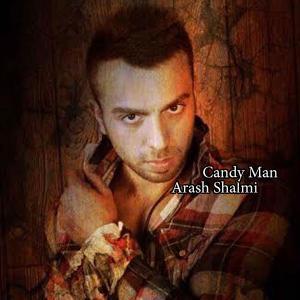 Arash Shalmi – Candy Man