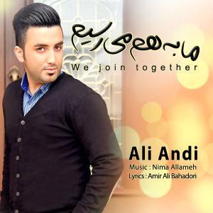 Ali Andi – Ma Be Ham Miresim