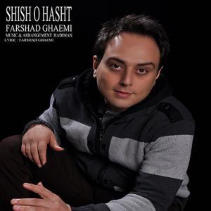 Farshad Ghaemi – Shisho Hasht