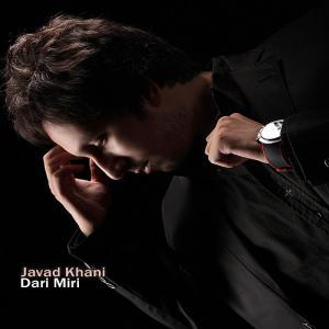 Javad Khani – Dari Miri