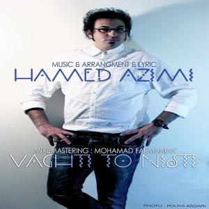 Hamed Azimi – Vaghti To Nisti