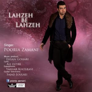 Pooria Zamani – Lahze Be Lahze