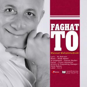 Masoud MohammadNabi – Faghat To