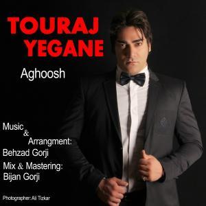 Touraj Yegane – Aghoosh