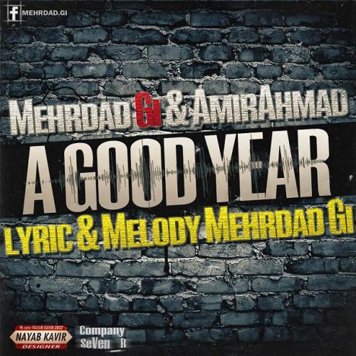 دانلود آهنگ مهرداد جی آی و امیر احمد A Good Year