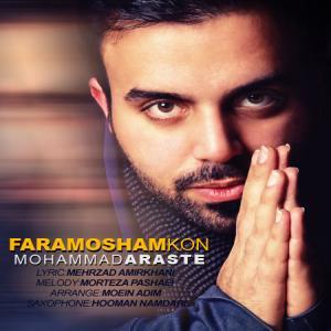 Mohammad Araste – Faramoosham Kon