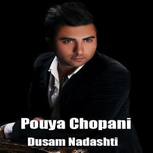 Pouya Chopani – Dusam Nadashti