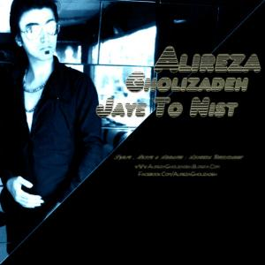 Alireza Gholizadeh – Jaye To Nist