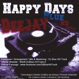 DJ Blue HD Track – Happy Days