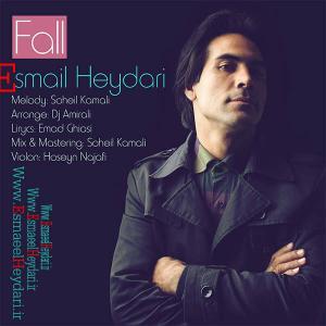Esmail Heydari – Fall