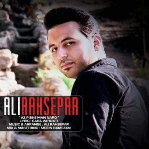 Ali Rahsepar – Az Pishe Man Naro