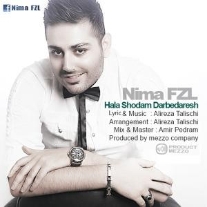 Nima FZL – Hala Shodam Darbedaresh