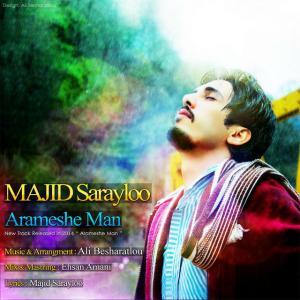 Majid Sarayloo – Arameshe Man