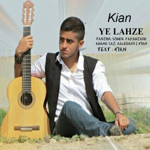 Kian – Ye Lahzeh