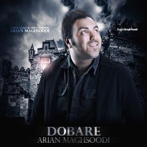 Arian Maghsudi – Dobare