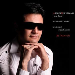 Arman Bakhtiyari – Bi Tafavot