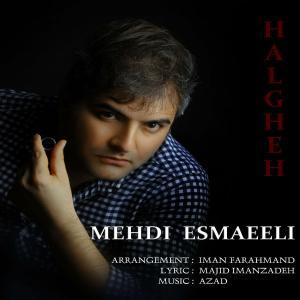 Mehdi Esmaeili – Halghe