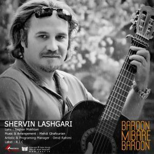 Shervin Lashgari – Baroon Mibare Baroon