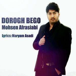 Mohsen Afrasiabi – Dorogh Bego
