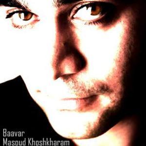 Masuod Khoshkharam – Baavar