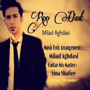 Milad Aghdasi – Roo Dast