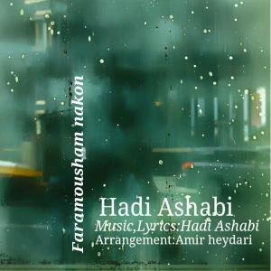 Hadi Ashabi – Faramoosham Nakon