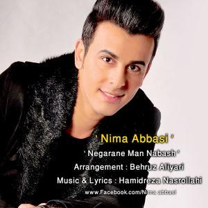 Nima Abbasi – Negarane Man Nabash