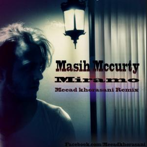 Masih – Miramo (Meead Khorasani Remix)