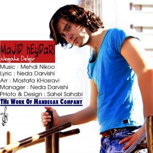 Majid Heydari – Negahe Delgir