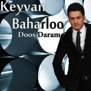 Keyvan Baharloo – Dos Daram