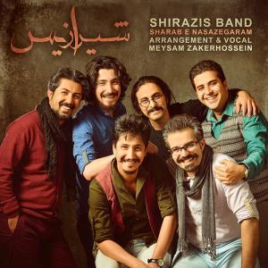 Shirazis Band – Sharab e Nasazegaram