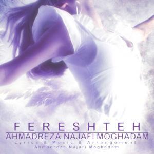 Ahmadreza Najafi Moghadam – Fereshteh