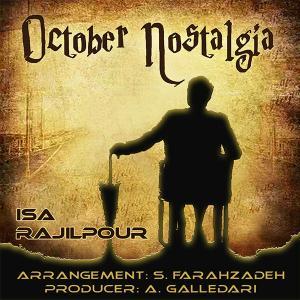 Isa Rajilpour – October Nostalgia