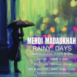 Mehdi Madad Khah – Rainy Days