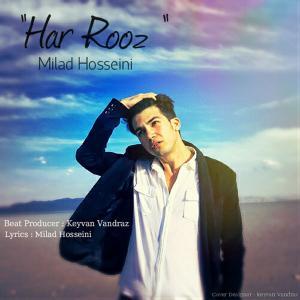 Milad Hosseini – Har Rooz